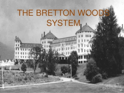 the-bretton-woods-system-presentation-1-638